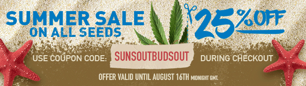 Weekend promo on all seeds - 25 percent off - use coupon code: SUNSOUTBUDSOUT during checkout - offer valid until may 16th midnight get. - shop now